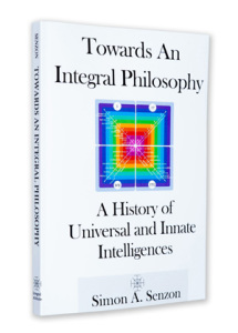 Towards an Integral Philosophy: A History of Universal and Innate Intelligences